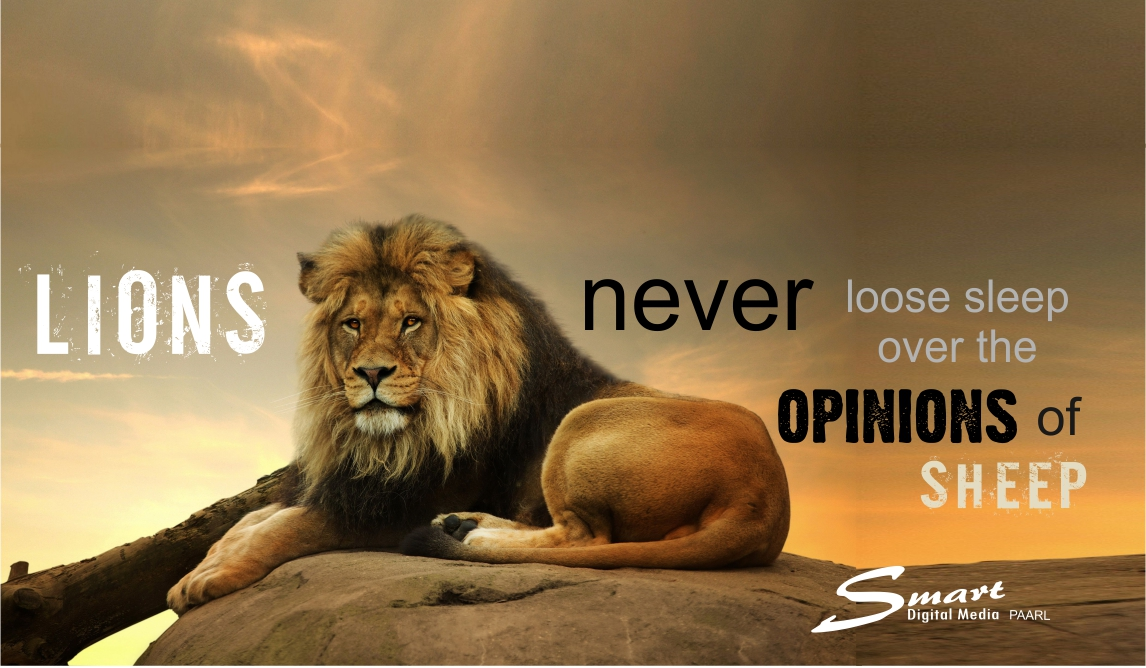 Lions Never Loose Sleep Over The Opinions of Sheep Wall Art Smart Digital Media